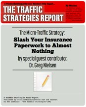 The Traffic Strategy Report: Slash Your Insurance Paperwork to Almost Nothing