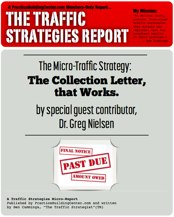 The Traffic Strategy Report: The Collection Letter, that Works.