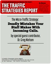 The Traffic Strategy Report: Deadly Mistakes Your Staff Makes With Incoming Calls.