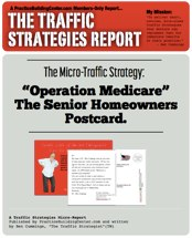 The Traffic Strategy Report: Operation Medicare - The Senior Homeowners Postcard Strategy