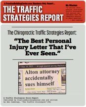 The Traffic Strategy Report: The Best Personal Injury Letter That I've Ever Seen!